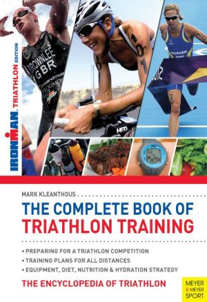 The Complete Book of Triathlon Training (2nd edition)
