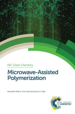 Microwave-Assisted Polymerization