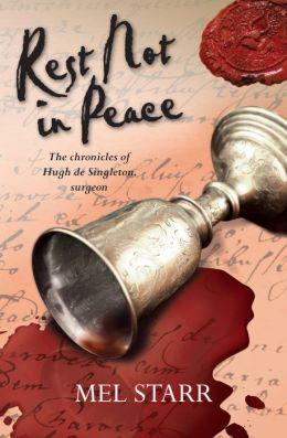 Rest Not in Peace (Chronicles of Hugh de Singleton, Surgeon Series #6)