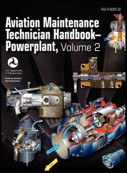 Aviation Maintenance Technician Handbook - Powerplant. Volume 2 (FAA-H-8083-32)