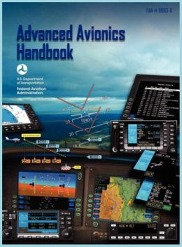 Advanced Avionics Handbook (FAA-H-8083-6)