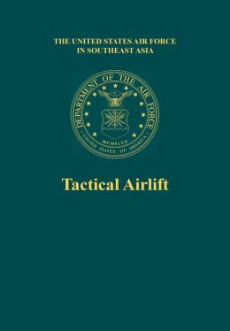 Tactical Airlift (the United States Air Force in Southeast Asia)