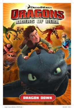 DreamWorks' Dragons: Riders of Berk - Volume 1: Dragon Down