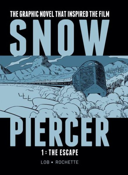 Snow Piercer 1: The Escape
