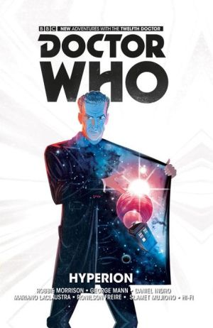Doctor Who: The Twelfth Doctor: Hyperion