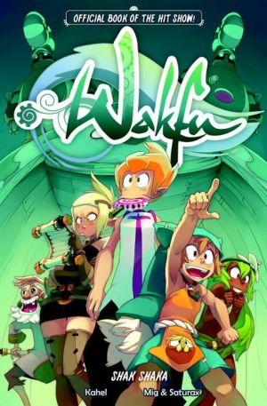 Wakfu: Shak Shaka Volume 1