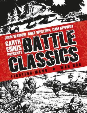 GARTH ENNIS PRESENTS THE BEST OF BATTLE: FIGHTING MANN