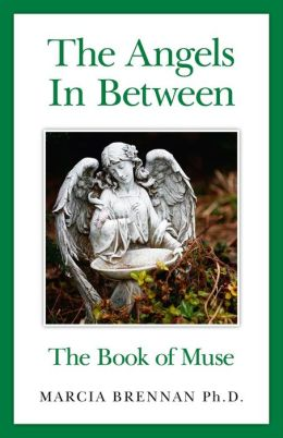 The Angels In Between: The Book of Muse