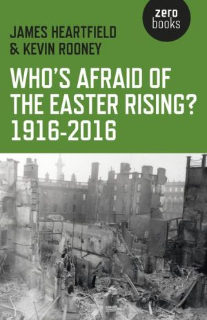 Who's Afraid of the Easter Rising? 1916-2016