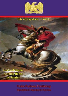 Life Of Napoleon - Vol. I.
