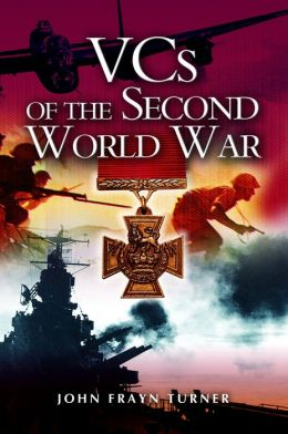 VC's of the Second World War