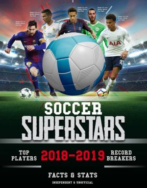 Book Soccer Superstars 2018-2019: Facts & Stats