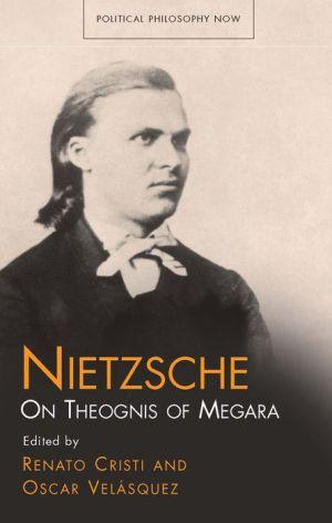 Nietzsche: On Theognis of Megara
