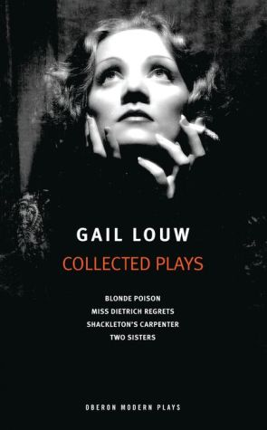 Gail Louw: Collected Plays