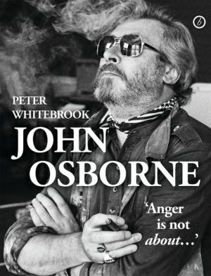 John Osborne: anger is not about...