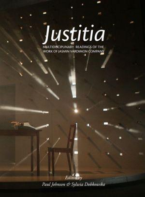 Justitia: Multidisciplinary Readings of the Work of the Jasmin Vardimon Company