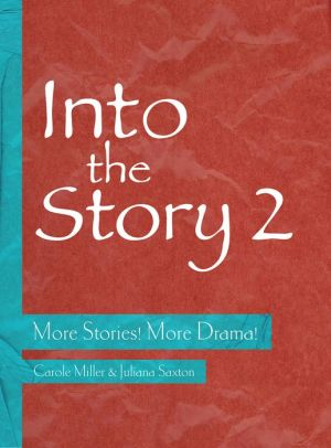 Into the Story 2: More Stories! More Drama!