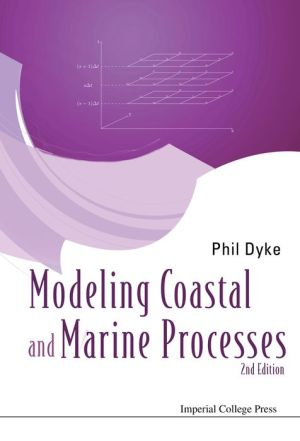 Modeling Coastal and Marine Processes: 2nd Edition