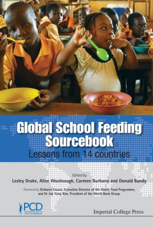 Global School Feeding Sourcebook: Learning from 14 Countries