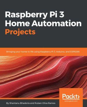 Raspberry Pi Home Automation Blueprints