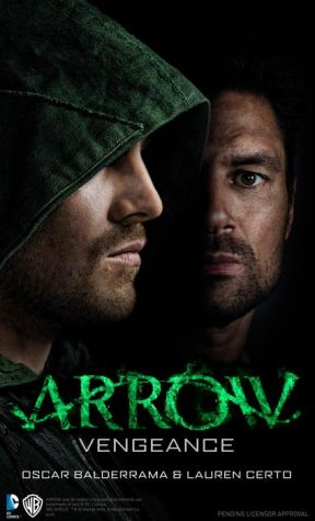 Arrow - Vengeance