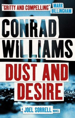 Dust and Desire: A Joel Sorrell Thriller