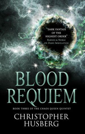 Book Chaos Queen - Blood Requiem (Chaos Queen 3)