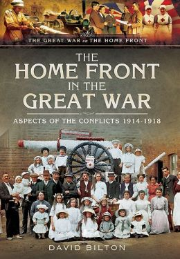 The Home Front in the Great War