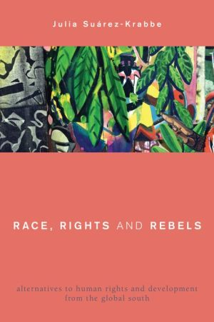 Rethinking Human Rights in the Global South: Development and Colonial Power