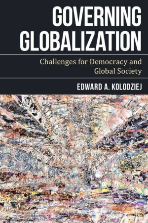 Governing Globalization: Challenges for Democracy and Global Society
