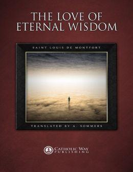 The Love of Eternal Wisdom