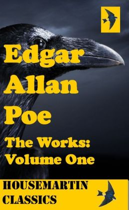 The Works of Edgar Allan Poe: Volume 1