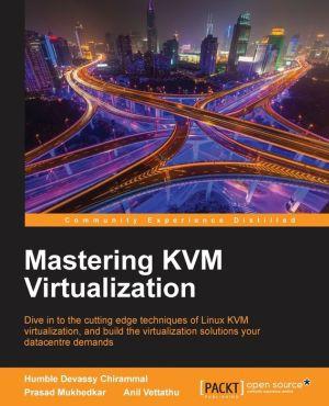 Mastering Linux Virtualization