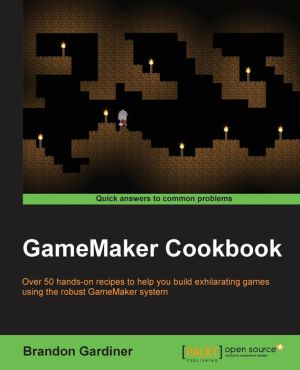 GameMaker Cookbook