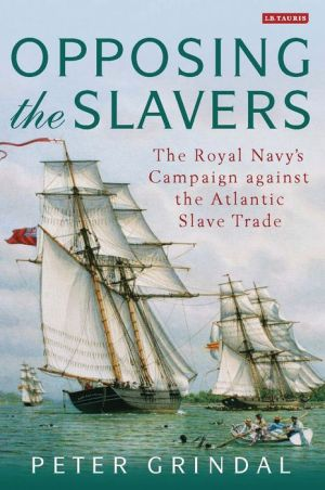 Death, Diplomacy and the Atlantic Slave Trade: Naval Campaigns of Suppression