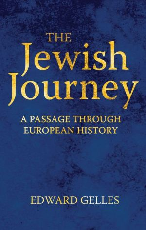 The Jewish Journey: A Passage Through European History