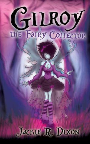 Gilroy the Fairy Collector