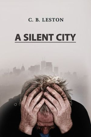 A Silent City