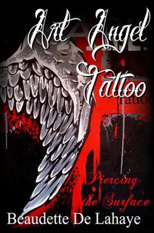 Art Angel Tattoo:Piercing the Surface