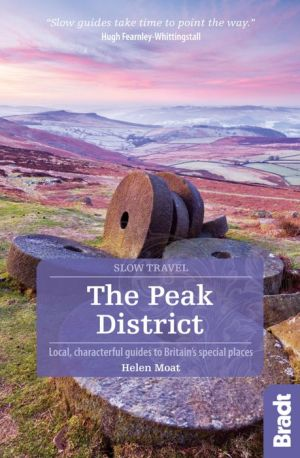 The Peak District: Local, characterful guides to Britain's special places