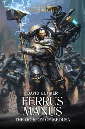 Book Ferrus Manus: The Gorgon of Medusa