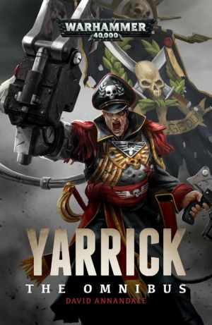 Yarrick: The Omnibus