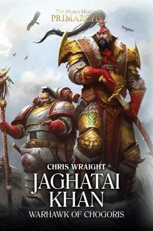 Book Jaghatai Khan: Warhawk of Chogoris