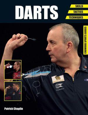 Darts: Skills - Tactics - Techniques
