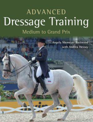 Advanced Dressage Training: Medium to Grand Prix