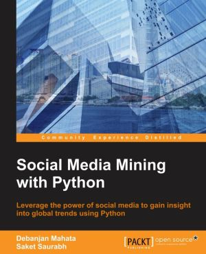 Social Media Mining with Python