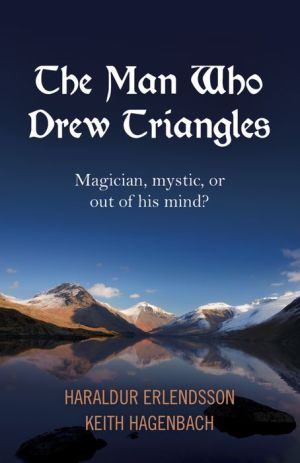 The Man Who Drew Triangles: Magician, Mystic, or Out of His Mind?