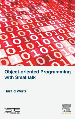 Object -oriented Programming with Smalltalk
