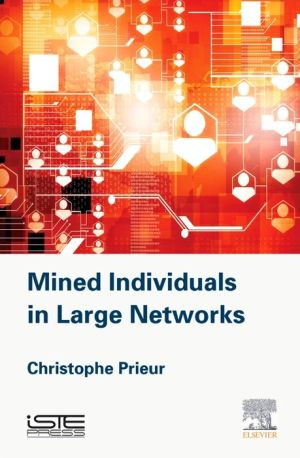 Mined Individuals in Large Networks
