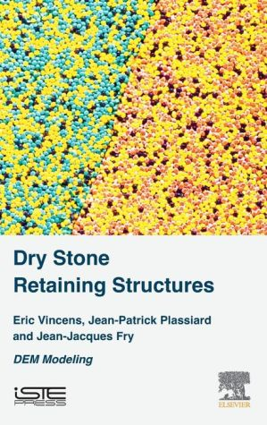Dry Stone Retaining Structures: DEM Modeling